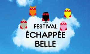 vignette FESTIVAL ÉCHAPPÉ BELLE 2015